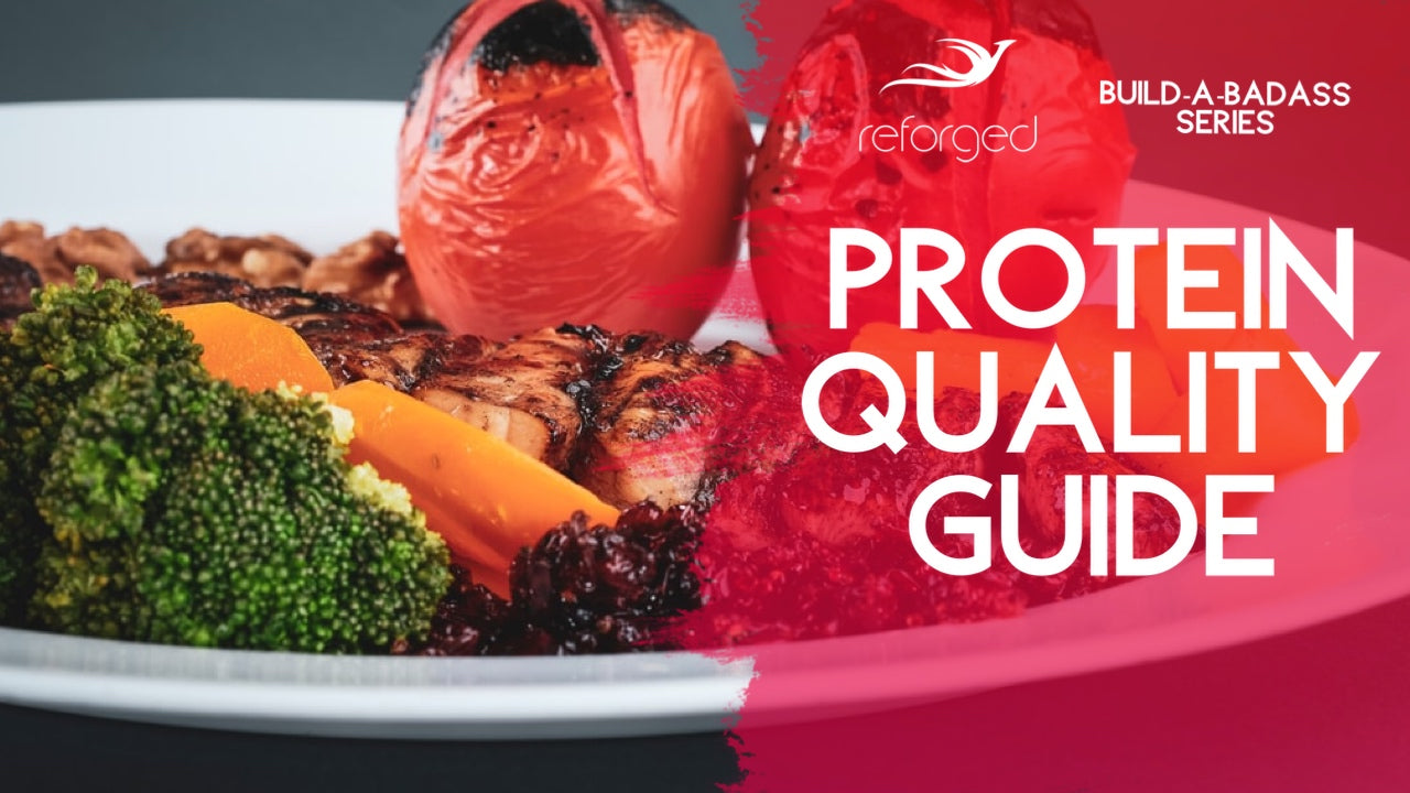 The Definitive Guide to Protein Quality
