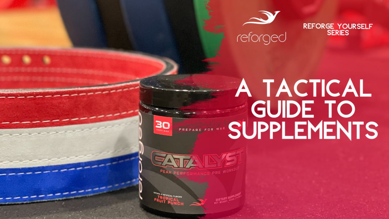 A Tactical Guide To Supplements: What Tactical Athletes Should Consider When Taking Supplements