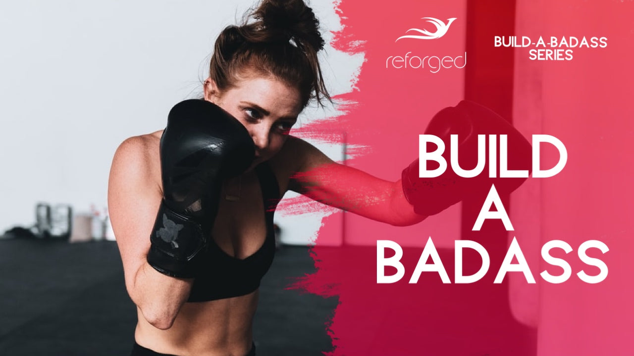 Build-A-Badass Training Series