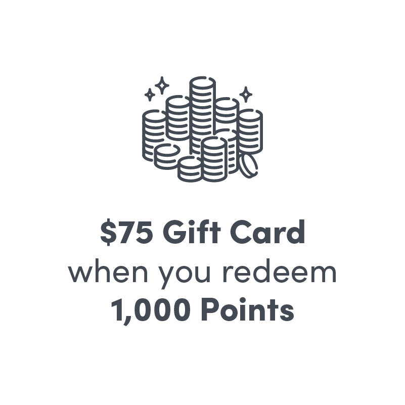 $75 Gift Card when you redeem 1000 points