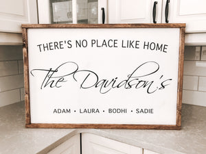 """There's No Place Like Home"" Family Name Sign"