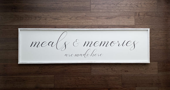 Meals & Memories Are Made Here (18