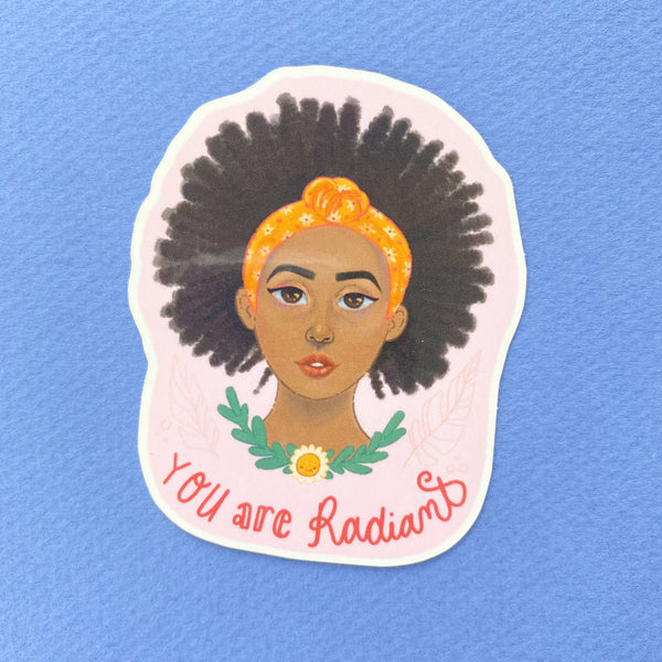 You are Radiant - Vinyl Sticker