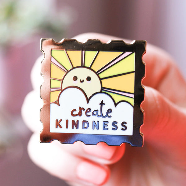 Create Kindness Enamel Pin