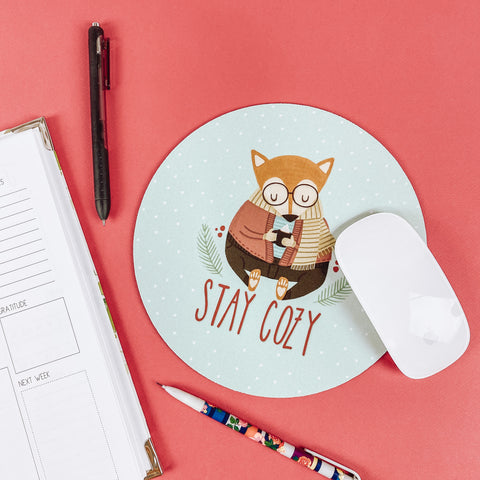 Stay Cozy - Mouse Pad
