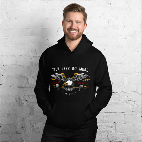 Talk Less Do More  - Unisex Hoodie - Aurorum Fashion
