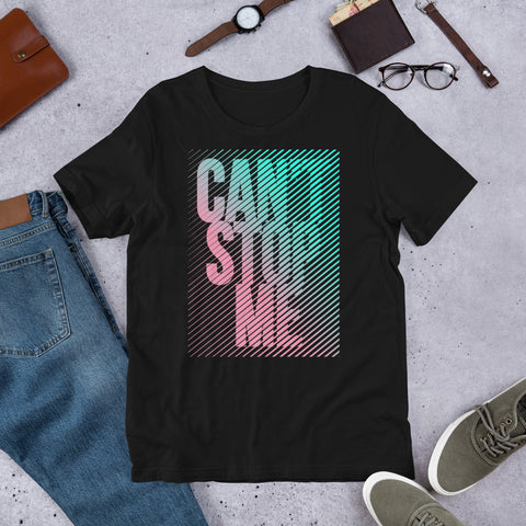 Can't Stop Me - Short-Sleeve T-Shirt - Aurorum Fashion