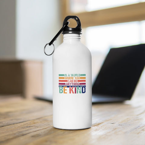 In A World- Stainless Steel Water Bottle