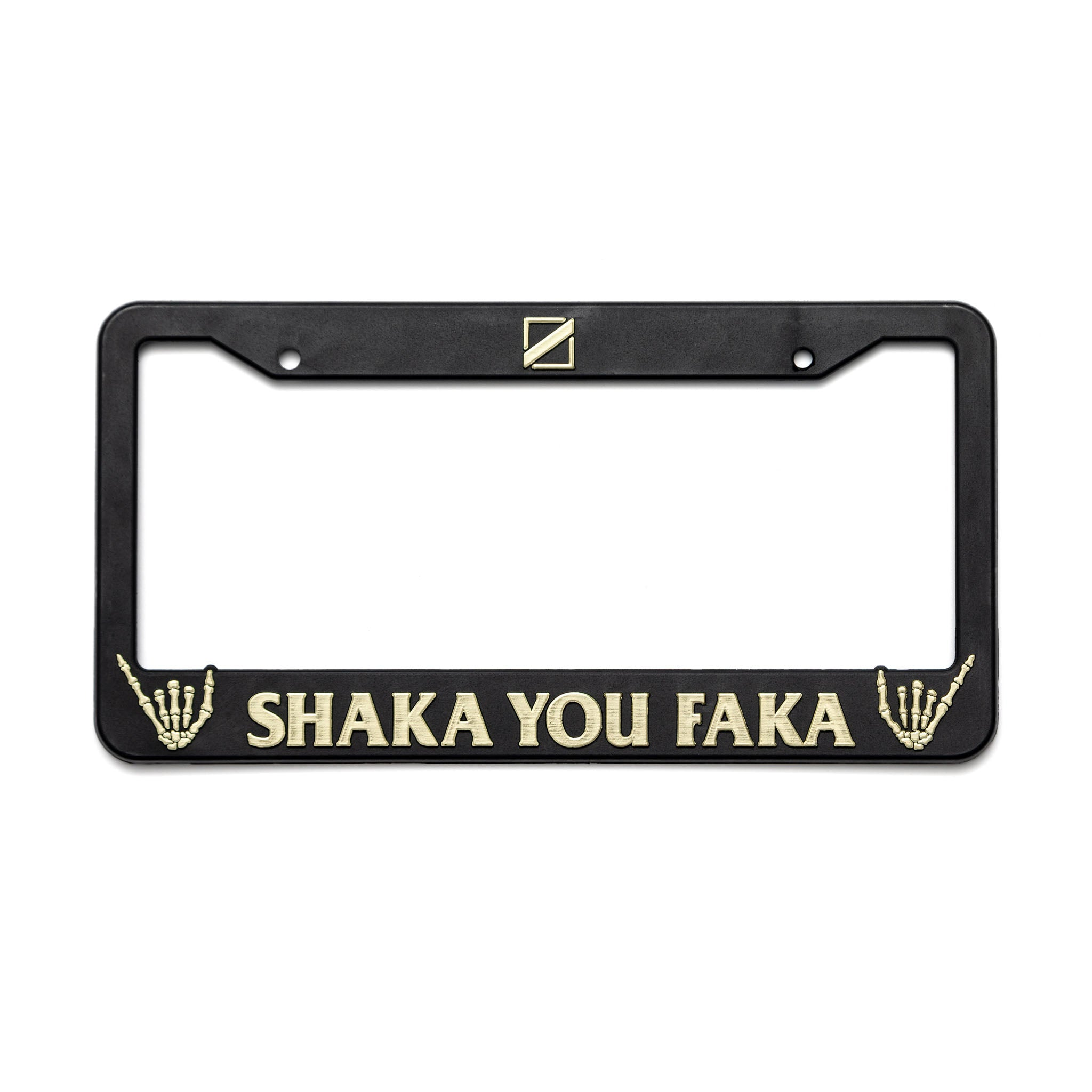 MF - SHAKA YOU FAKA LICENSE PLATE FRAME