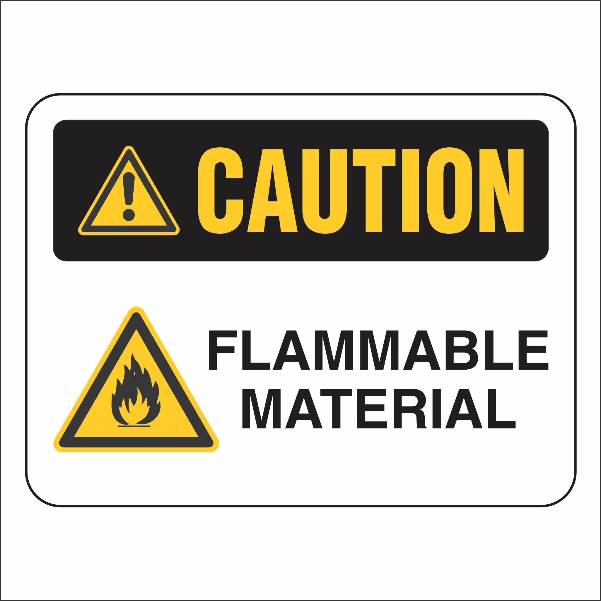 Flammable Material - Caution - Sign