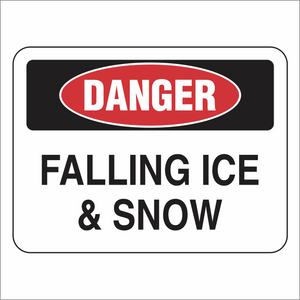 Falling Ice & Snow - Danger - Sign