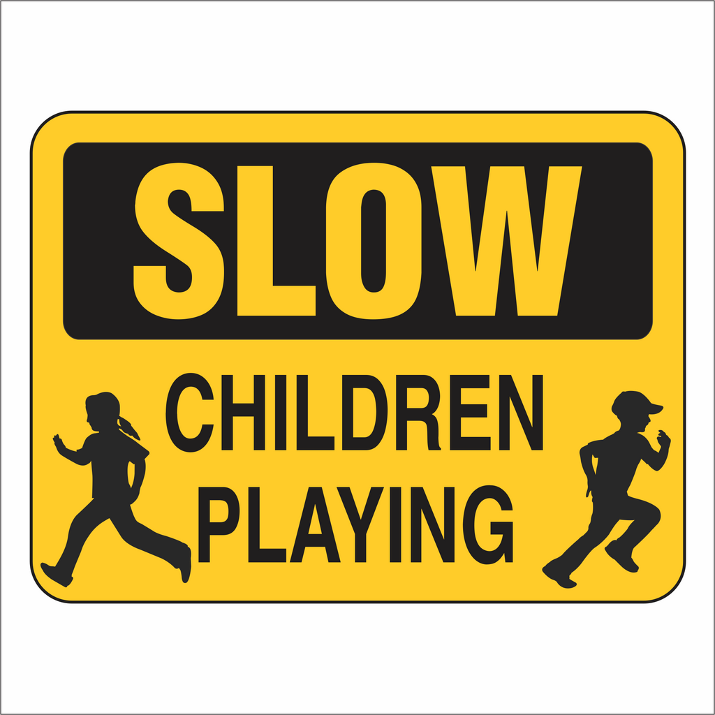 Slow Children Playing - Sign