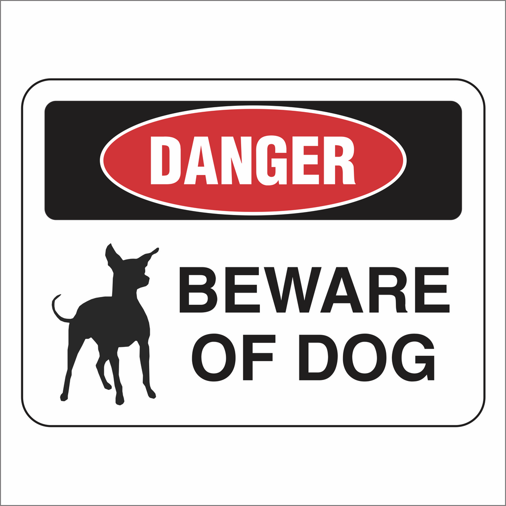 Beware of Dog - Danger - Sign