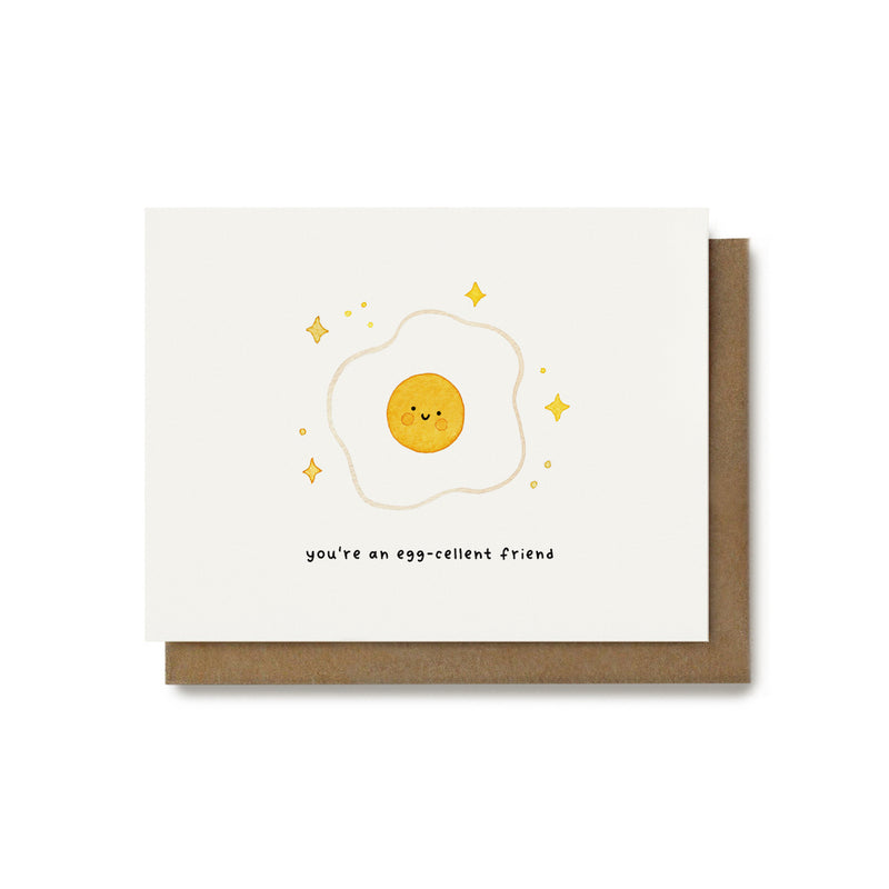 You're an Eggcellent Friend Pun Card