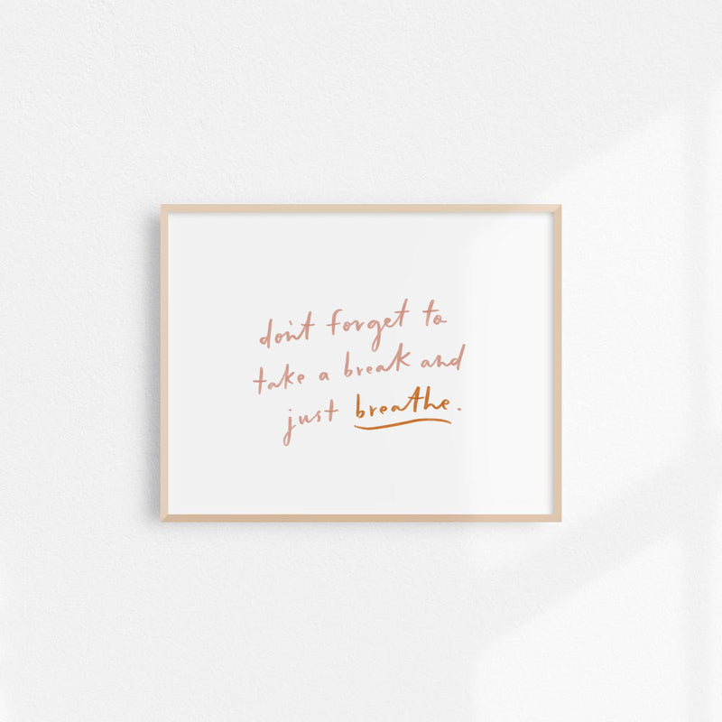 Just Breathe Quote Art Print