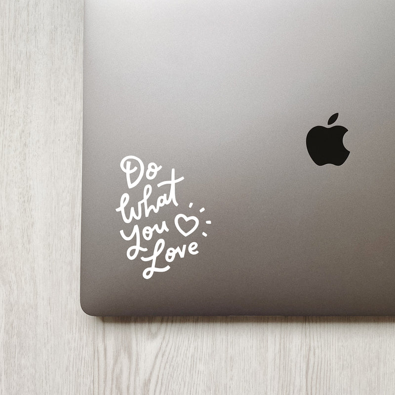 Do What You Love Quote Decal