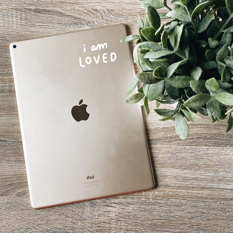 I Am Loved Quote Decal