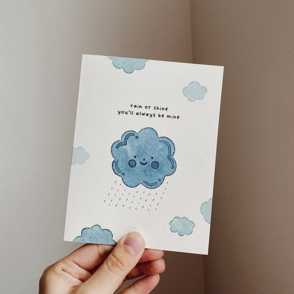 Rain or Shine You'll Always Be Mine Card