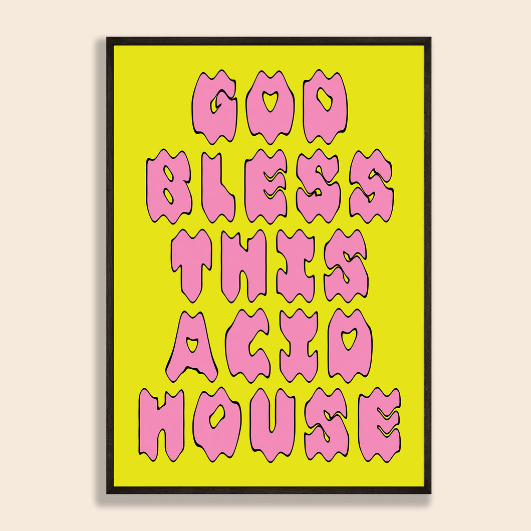Bless This Acid House Print