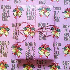 Boris Is A Bellend Wrapping Paper