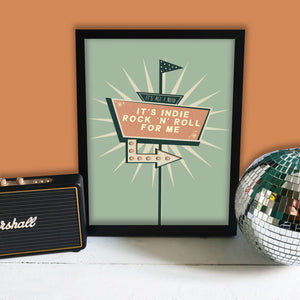 Indie Rock 'n' Roll Print