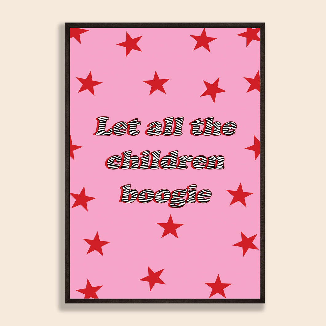 Let The Children Boogie Print