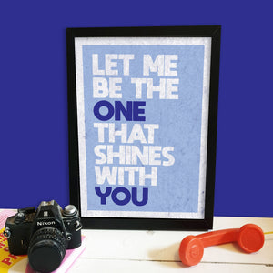 Shines With You Print