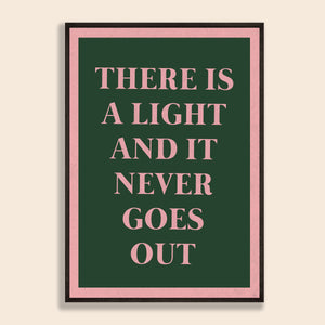 There Is A Light Print