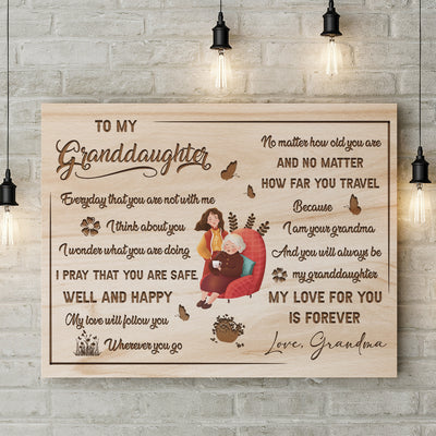 Matte Canvas - To My Granddaughter - My Love Will Follow You - Gift For Granddaughter From Grandma - 5927