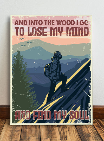 Matte Canvas - Into The Wood - Hiking Canvas, Canvas with quotes, Wall Art - 8071