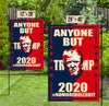Garden Flag - Anyone But Trump - Anti Trump Flag, Anti-Trump POTUS Vote Flag, Political Flag, Anti Trump Sign - 3415