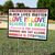 In This House We Believe - Black Lives Matter - Love is Love - Lgbtq - Equality - Yard Sign - 6343