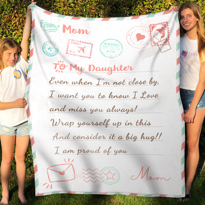 Fleece Blanket - To My Daughter - Love Letter - Gift for daughter from Mother - Birthday gifts, Blanket with quotes - 8183