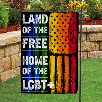 Garden Flag - Land of the free - Home of the LGBT+ - Independence Day Flag - Rainbow Flag - 1207
