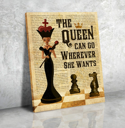 The Queen Can Go Wherever She Wants - Matte Canvas, Wall Art Decoration, Home Decoration, Birthday Gifts, Gift for Girls/Daughters - 0695