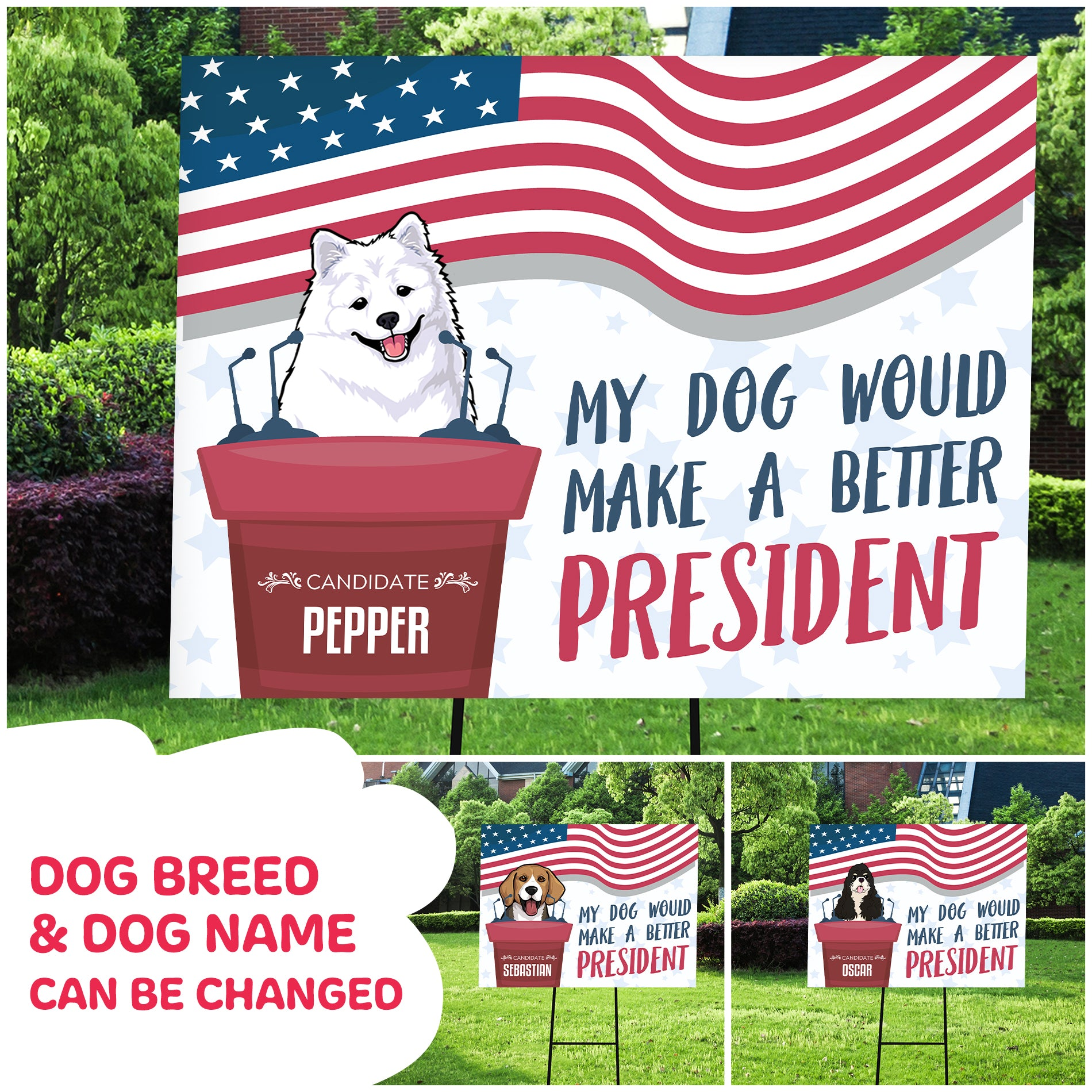 Personalized Custom Yard Sign - My Dog President - Dog Candidate For Next Election Yard Sign - 6343
