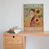 Matte Canvas - Stay Wild Flower Child - Hippie Wall Art, Hippie Wall Decor, Gift For Hippie - 2455