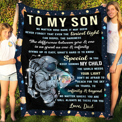 Fleece Blanket - The world needs your lights - Gift from Dad to Son, Blanket with quotes, Astronaut & Galaxy artwork - 3431