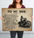 Son Dad - The ride goes on - Motorbike canvas, Gift from Dad to Son - Home decor Wall art - 7079