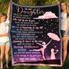 To My Daughter Fleece Blanket - I'll Always Be By Your Side- Gift For Daughter From Mother - Birthday Gift, Blanket With Quotes - 9335