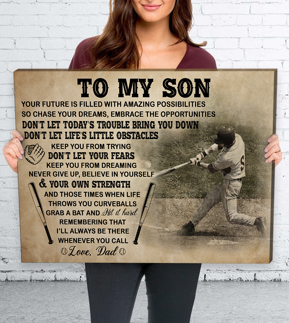 Son Dad - Believe in yourself - Baseball canvas, gift from Dad to Son - Wall art Home decor - 6199