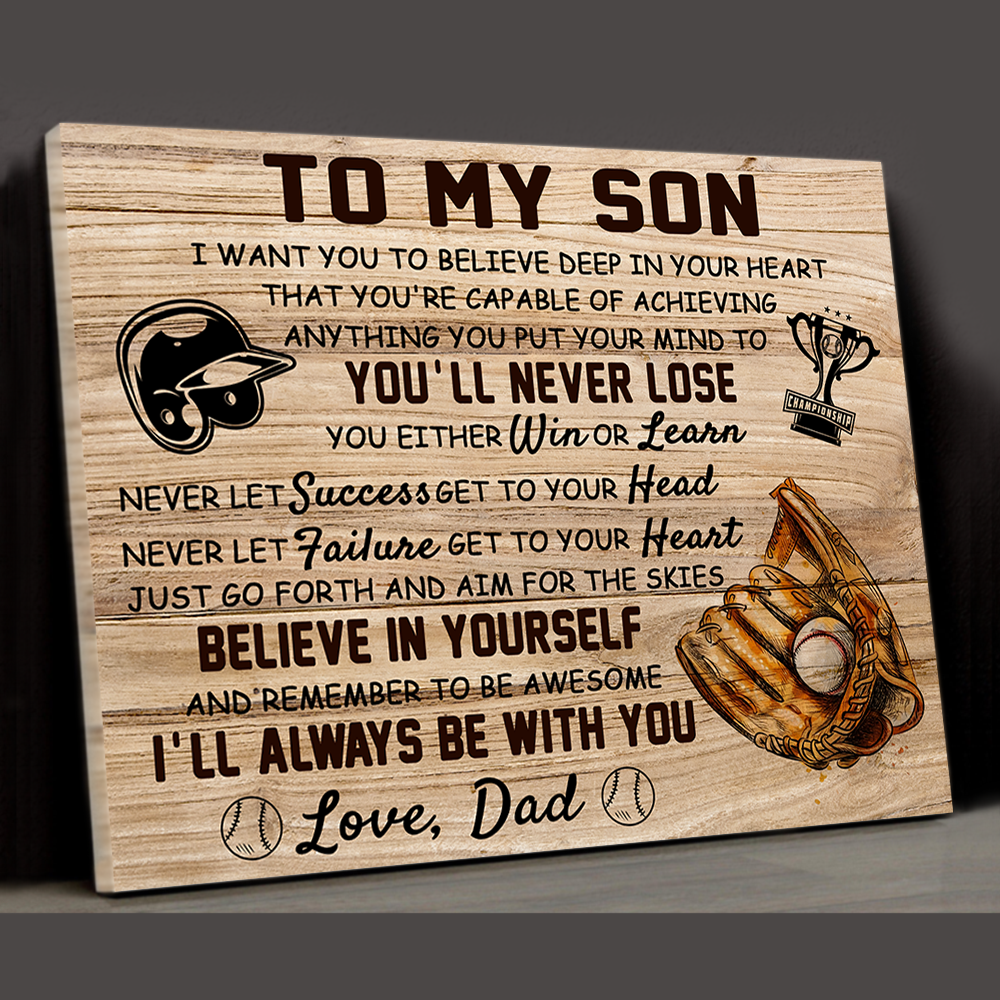 Son Dad - You'll Never Lose - Baseball Canvas, Gift From Dad To Son, Birthday Gift - Home Decor Wall Art - 6055