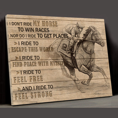 Matte Canvas - Riding Horse - Ride To Escape This World - Ride To Feel Strong - Horse Lovers Canvas- Home Decor Wall Art - 4183