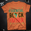 Essential Black Father - Classic T-shirt - Happy Father's Day -  Gift for Dad - 1911
