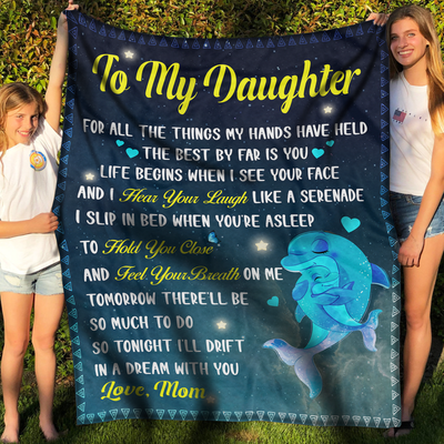 To My Daughter Fleece Blanket - Like A Serenade - Gift for daughter from Mother - Birthday gifts, Blanket with quotes - 8151