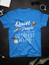 Standard T-shirt - Quiet People - Stephen Hawking Quote T-shirt - Space T-shirt - 7207