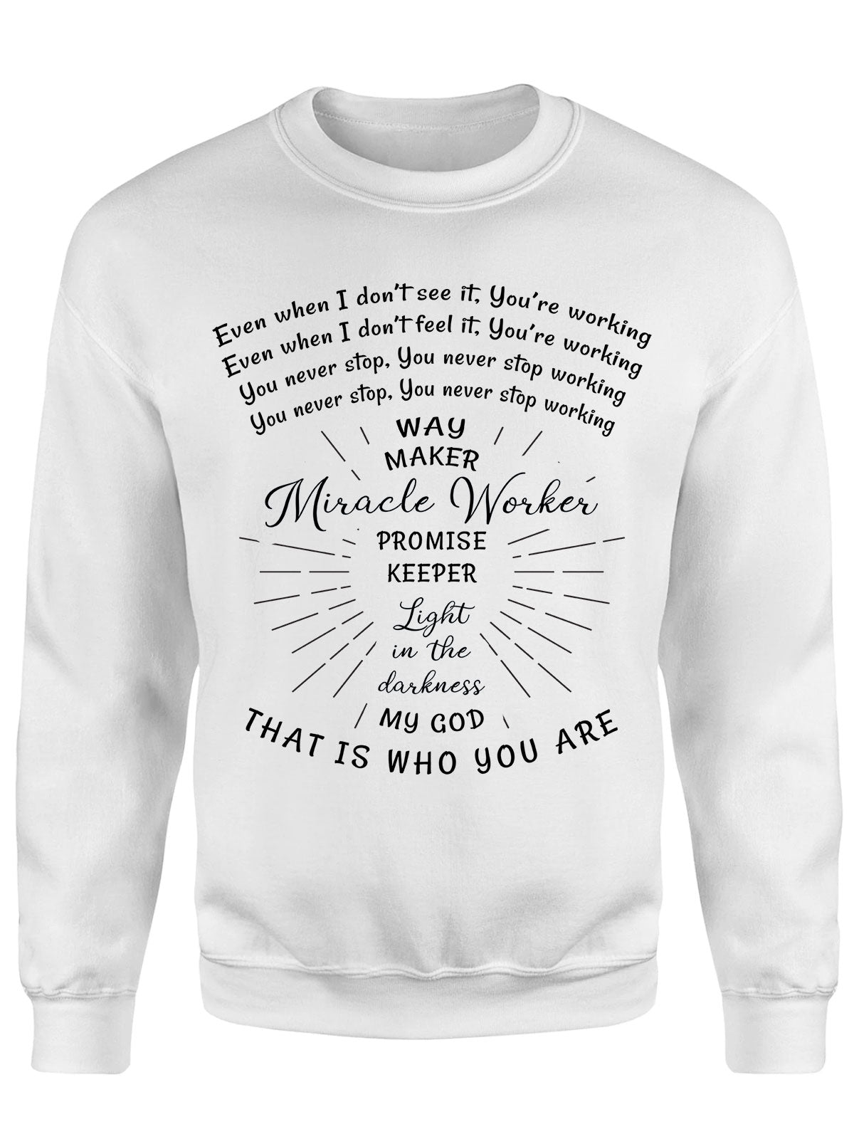 Crew Neck Sweatshirt - Way Maker, Miracle Worker - Christian Sweatshirt