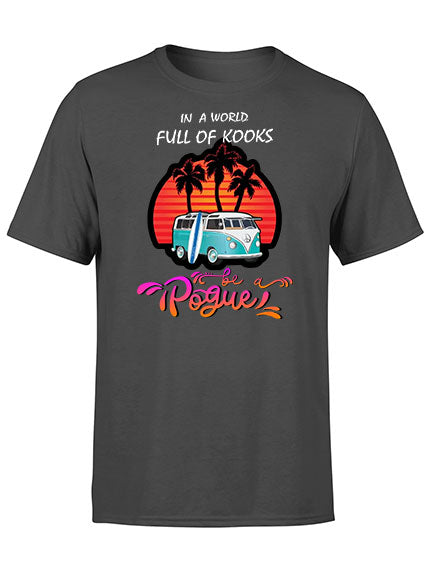 Outer Banks premium T-shirt - Summer Shirt - In a world full of Kooks, Be a Pogue
