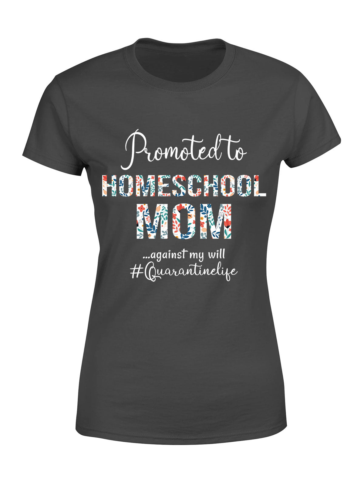 Mother's Day Gift - Homeschool Mom Ladies T-Shirt
