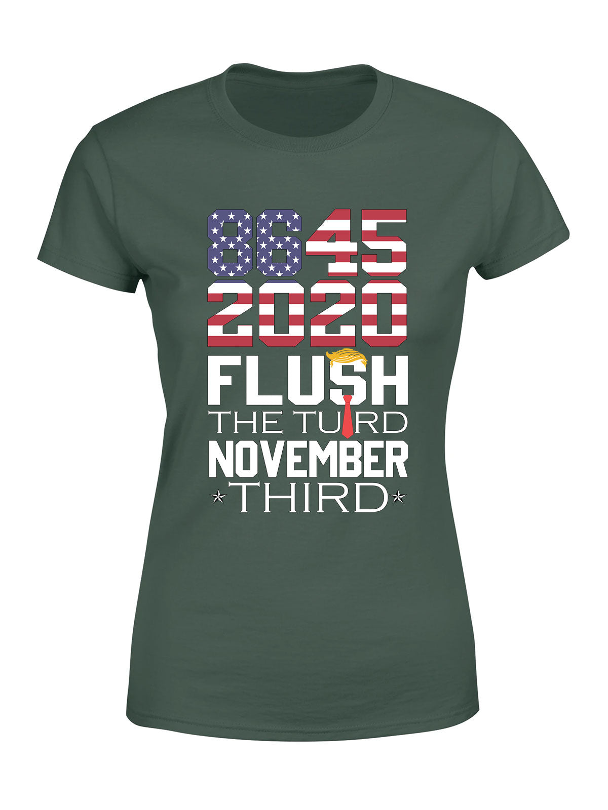 8645 - Classic Women T-shirt - Anti Trump Shirt, Anti-Trump POTUS Vote Shirt, Flush The Turd November 3rd Shirt